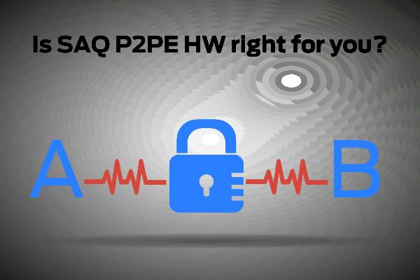 self-assessment-questionnaire-saq-p2pe-hw.png